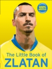 The Little Book of Zlatan - Book