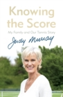 Knowing the Score : My Family and Our Tennis Story - Book