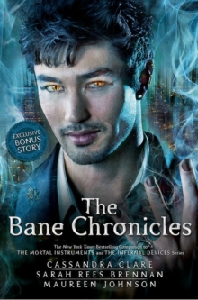 The Bane Chronicles Cassandra Clare 9781406362299 Telegraph Bookshop