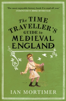 Time Traveller S Guide To Medieval England