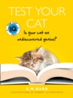 Test Your Cat : The Cat Iq Test - Book