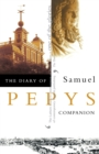 The Diary of Samuel Pepys : Volume X - Companion - Book