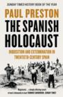 The Spanish Holocaust : Inquisition and Extermination in Twentieth-Century Spain - Book