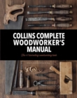 Collins Complete Woodworker's Manual - Book