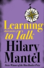 Learning to Talk : Short Stories - Book