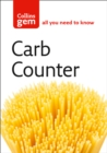 Carb Counter : A Clear Guide to Carbohydrates in Everyday Foods - Book