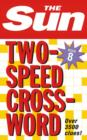 The Sun Two-Speed Crossword Book 8 : 80 Two-in-One Cryptic and Coffee Time Crosswords - Book