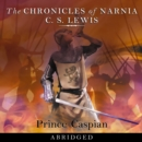 Prince Caspian (The Chronicles of Narnia, Book 4) - eAudiobook
