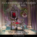 The Silver Chair (The Chronicles of Narnia, Book 6) - eAudiobook