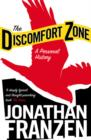 The Discomfort Zone : A Personal History - Book