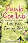 Like the Flowing River : Thoughts and Reflections - Book