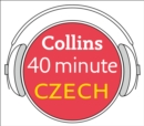 Czech in 40 Minutes : Learn to Speak Czech in Minutes with Collins - eAudiobook