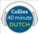 Dutch in 40 Minutes: Learn to speak Dutch in minutes with Collins - eAudiobook
