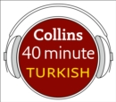 Turkish in 40 Minutes : Learn to Speak Turkish in Minutes with Collins - eAudiobook