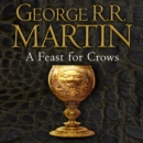 A Feast for Crows (A Song of Ice and Fire, Book 4) - eAudiobook