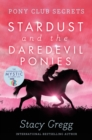 Stardust and the Daredevil Ponies - Book