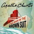 The Man in the Brown Suit - eAudiobook