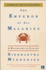 The Emperor of All Maladies - Book