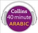 Arabic in 40 Minutes: Learn to speak Arabic in minutes with Collins - eAudiobook