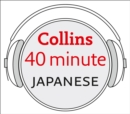 Japanese in 40 Minutes : Learn to Speak Japanese in Minutes with Collins - eAudiobook