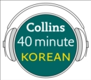 Korean in 40 Minutes : Learn to Speak Korean in Minutes with Collins - eAudiobook