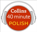 Polish in 40 Minutes : Learn to Speak Polish in Minutes with Collins - eAudiobook