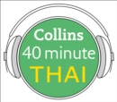Thai in 40 Minutes : Learn to Speak Thai in Minutes with Collins - eAudiobook