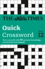 The Times Quick Crossword Book 12 : 80 World-Famous Crossword Puzzles from the Times2 - Book