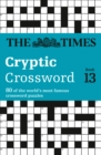 The Times Cryptic Crossword Book 13 : 80 World-Famous Crossword Puzzles - Book