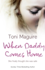 When Daddy Comes Home - eBook