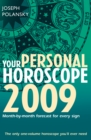 Your Personal Horoscope 2009: Month-by-month Forecasts for Every Sign - eBook