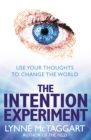 The Intention Experiment - eBook