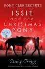 Issie and the Christmas Pony : Christmas Special - Book