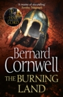 The Burning Land (The Last Kingdom Series, Book 5) - eBook