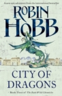 City of Dragons (The Rain Wild Chronicles, Book 3) - eBook