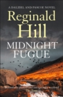 Midnight Fugue (Dalziel & Pascoe, Book 22) - eBook
