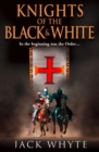 Knights of the Black and White Book One - eBook