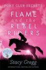 Flame and the Rebel Riders - Book