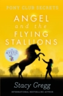 Angel and the Flying Stallions - Book