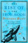The Rise of the Iron Moon - eBook