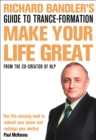 Richard Bandler's Guide to Trance-formation : Make Your Life Great - Book