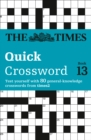 The Times Quick Crossword Book 13 : 80 World-Famous Crossword Puzzles from the Times2 - Book