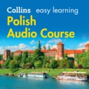 Easy Learning Polish Audio Course: Language Learning the easy way with Collins (Collins Easy Learning Audio Course) - eAudiobook