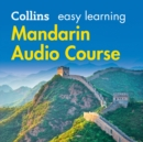 Easy Learning Mandarin Chinese Audio Course: Language Learning the easy way with Collins (Collins Easy Learning Audio Course) - eAudiobook