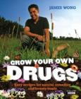 Grow Your Own Drugs : Easy Recipes for Natural Remedies and Beauty Fixes - Book