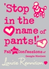 'Stop in the name of pants!' (Confessions of Georgia Nicolson, Book 9) - eBook