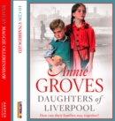 Daughters of Liverpool - eAudiobook