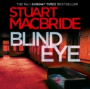 Blind Eye (Logan McRae, Book 5) - eAudiobook