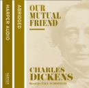 Our Mutual Friend - eAudiobook