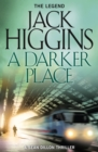 A Darker Place (Sean Dillon Series, Book 16) - eBook